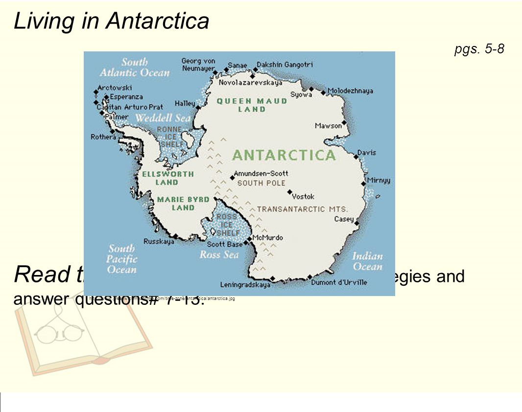 Living in Antarctica Read the passage using the RUNNERS strategies and answer questions# pgs