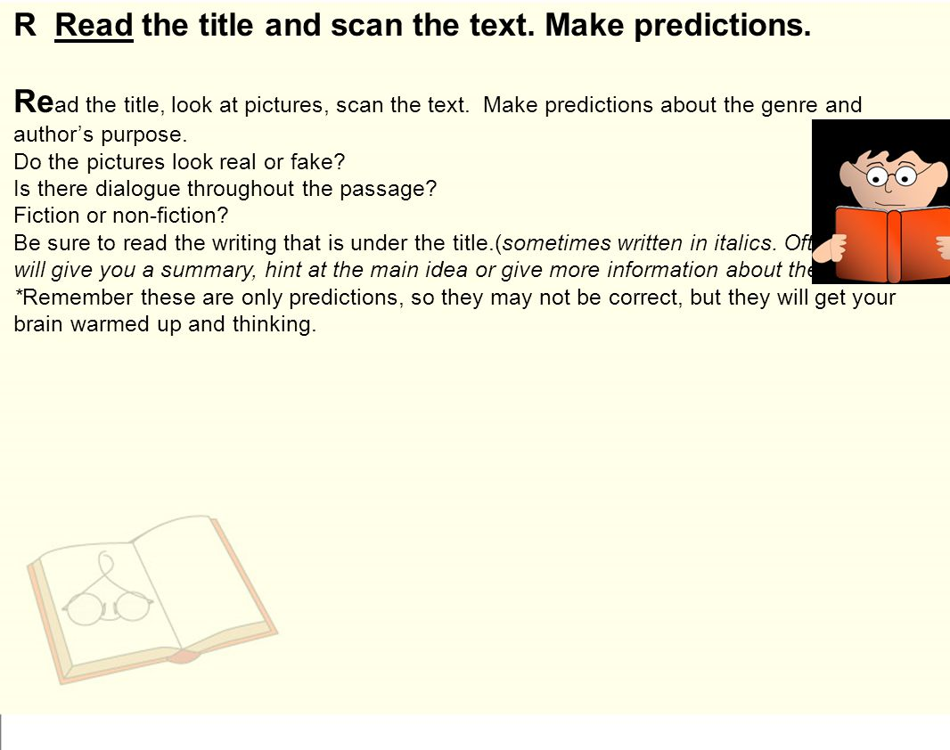 R Read the title and scan the text. Make predictions.