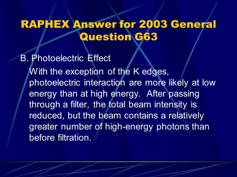 RAPHEX Answer for 2003 General Question G63