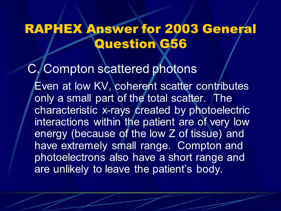 RAPHEX Answer for 2003 General Question G56