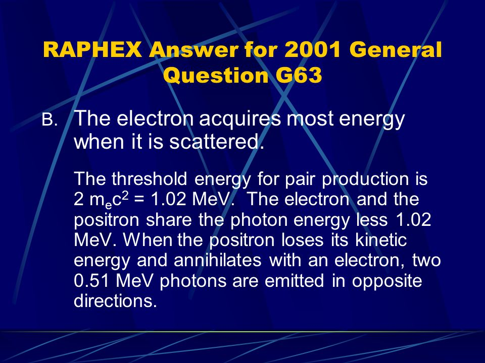 RAPHEX Answer for 2001 General Question G63