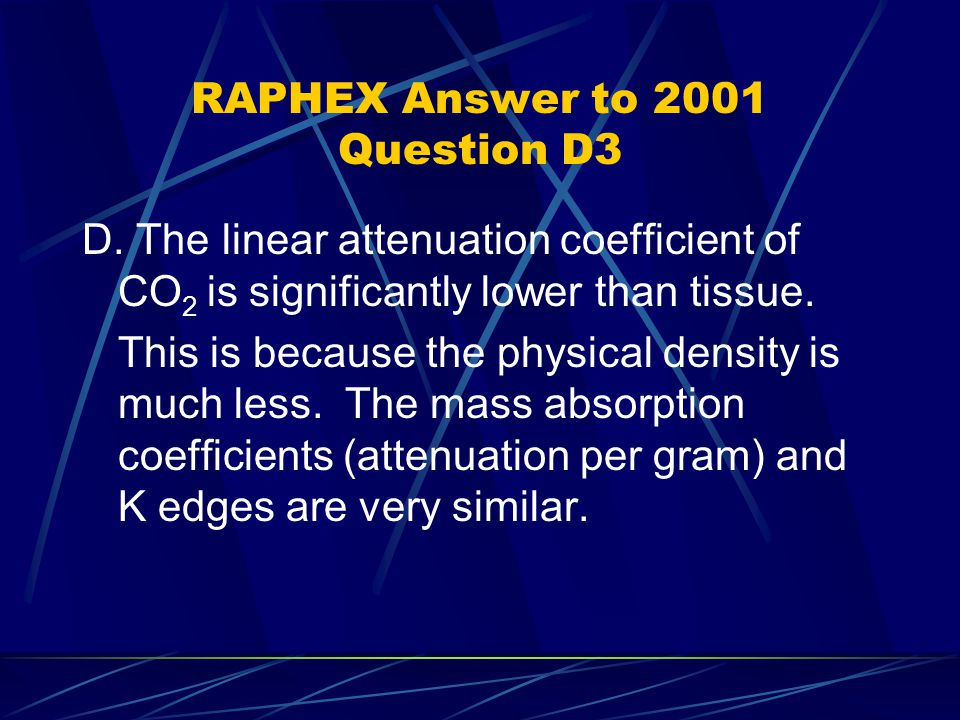 RAPHEX Answer to 2001 Question D3