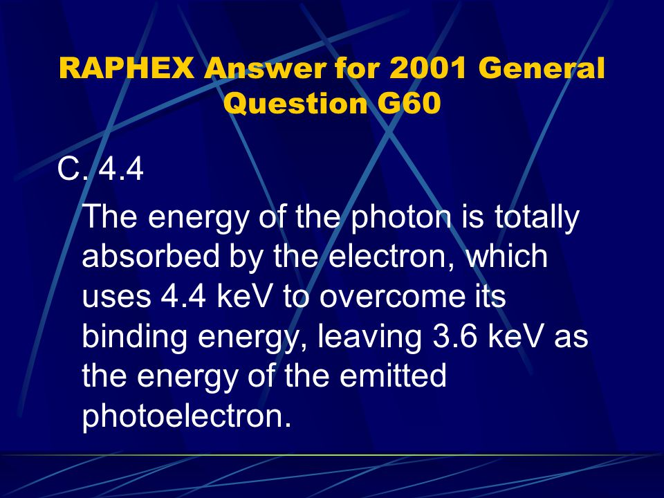 RAPHEX Answer for 2001 General Question G60