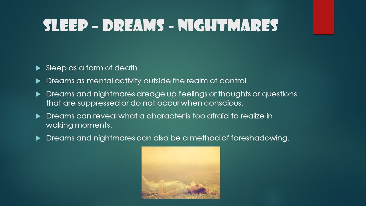 Sleep – Dreams - Nightmares