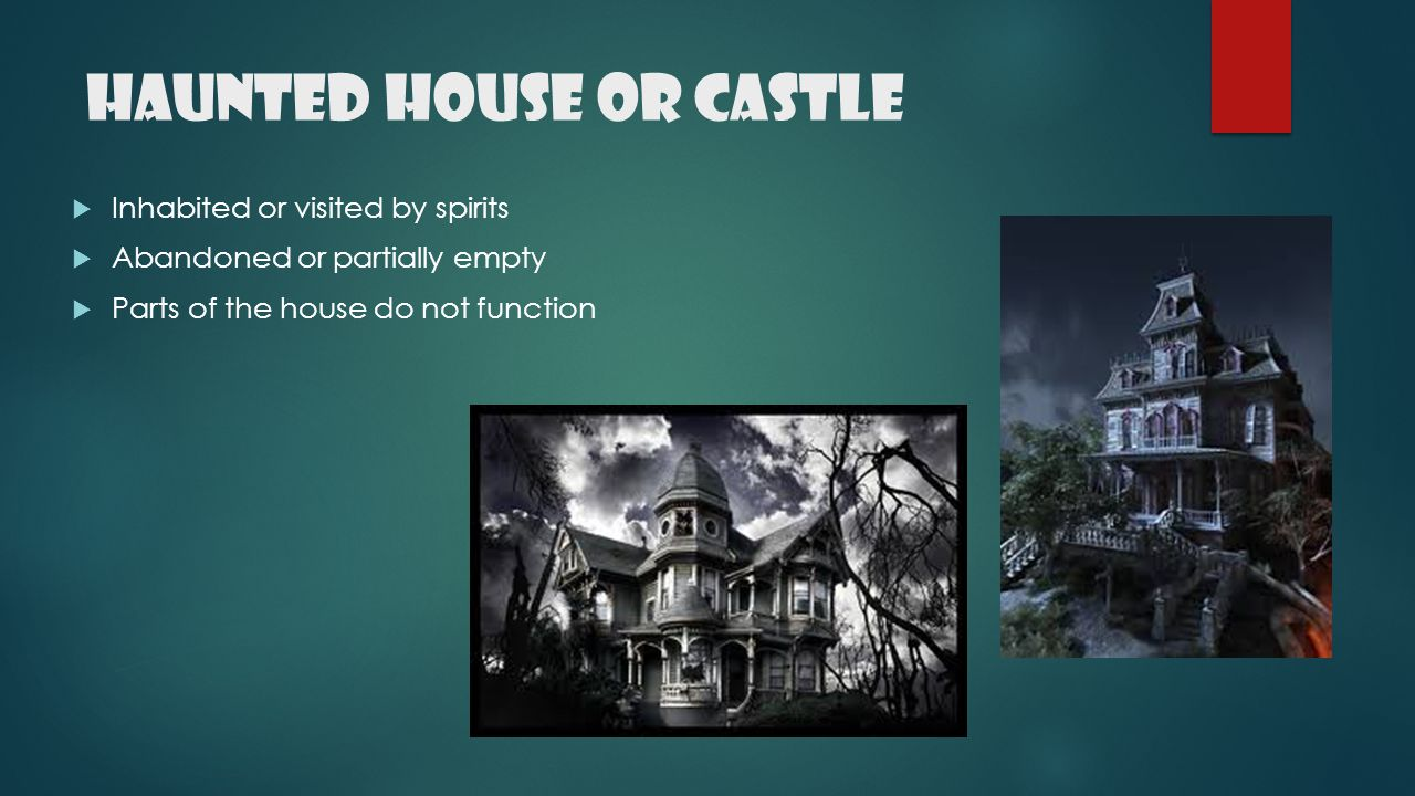 Haunted House or Castle