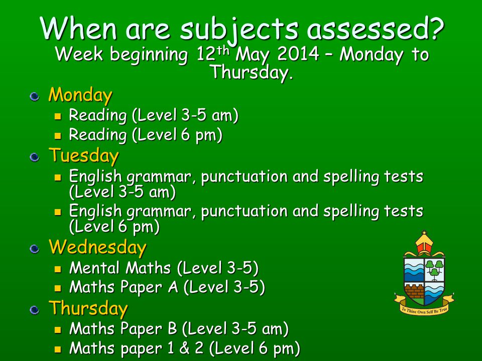 When are subjects assessed