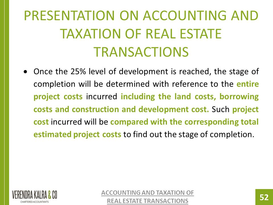 PRESENTATION ON ACCOUNTING AND TAXATION OF REAL ESTATE