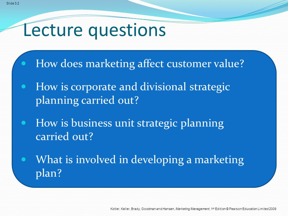 Lecture questions How does marketing affect customer value