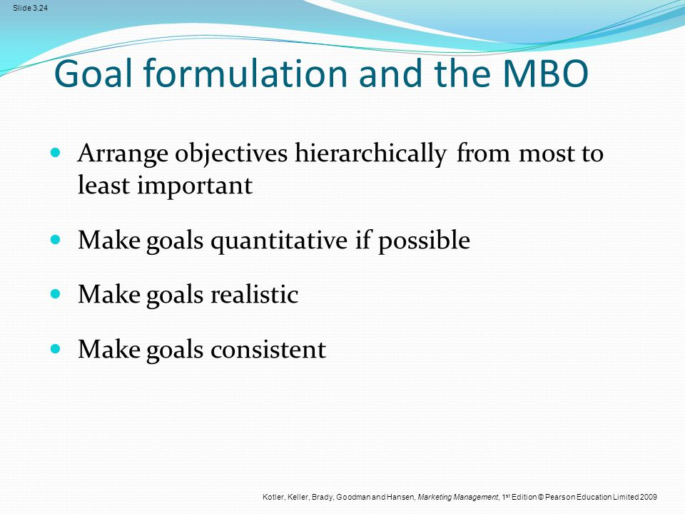 Goal formulation and the MBO