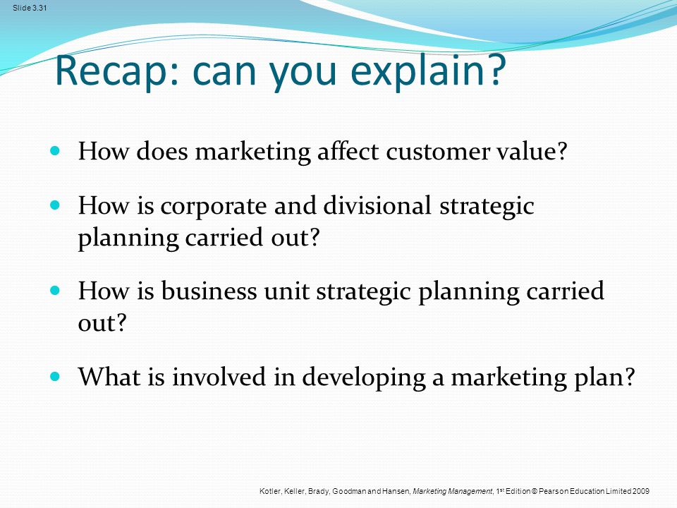 Recap: can you explain How does marketing affect customer value