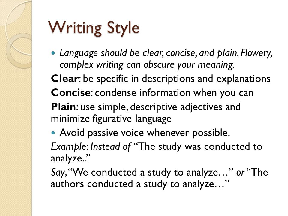 writing style language should be clear concise and plain flowery complex writing