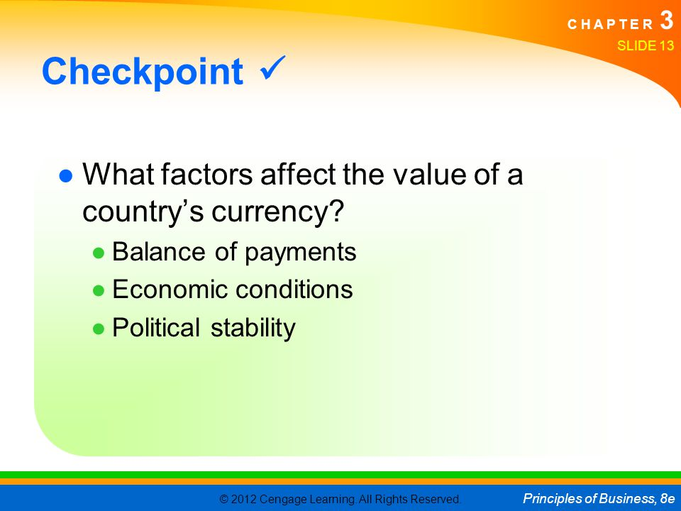 Checkpoint  What factors affect the value of a country's currency
