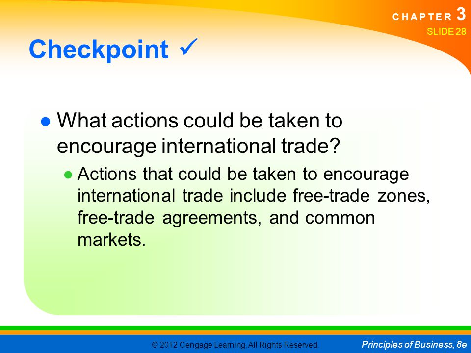 Checkpoint  What actions could be taken to encourage international trade