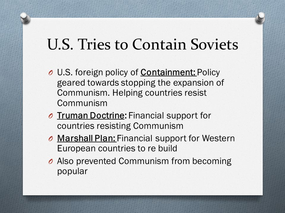 U.S. Tries to Contain Soviets
