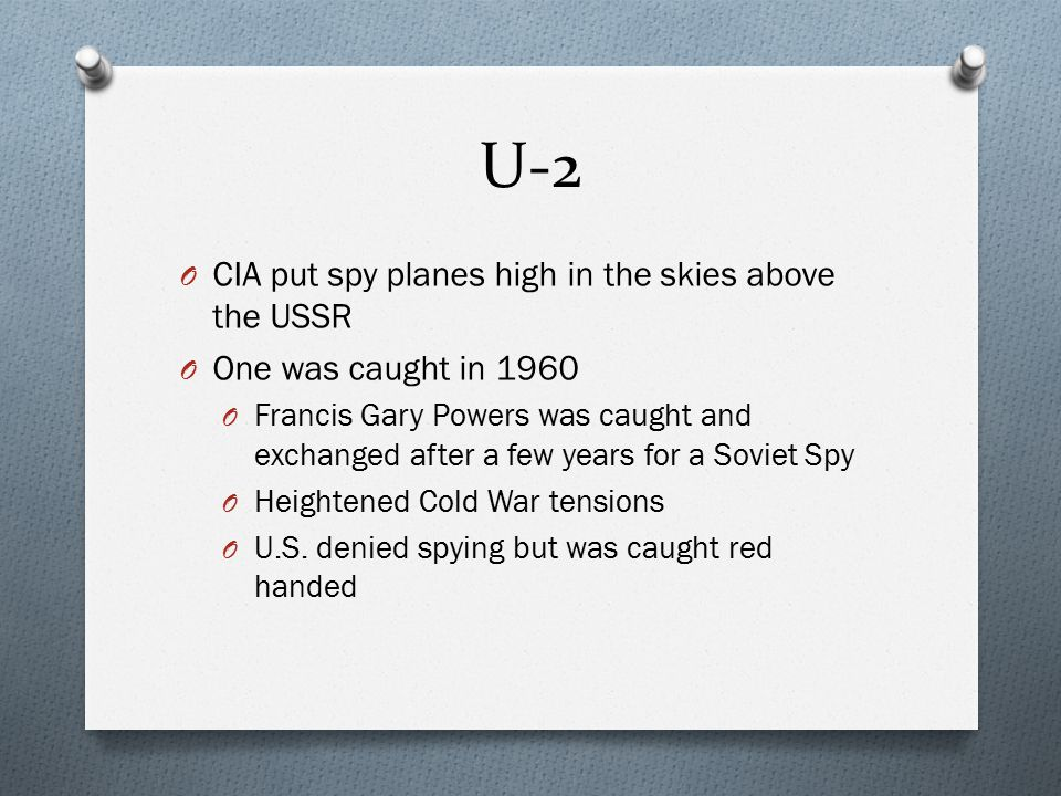U-2 CIA put spy planes high in the skies above the USSR