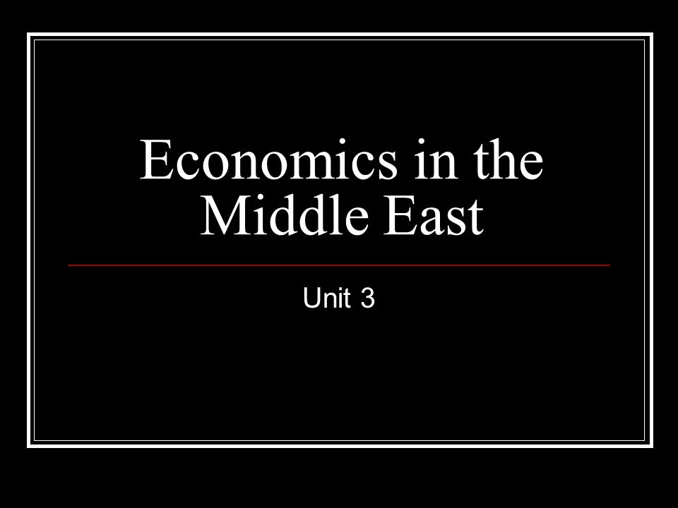 Economics in the Middle East