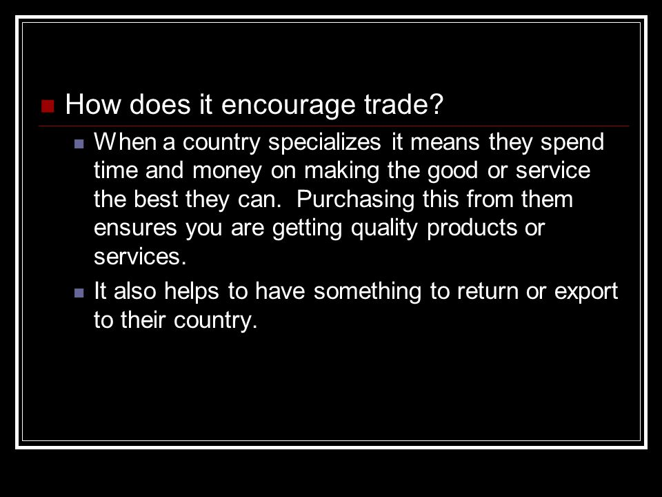 How does it encourage trade