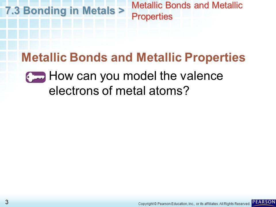 Chapter 7 Ionic And Metallic Bonding 7 3 Bonding In Metals