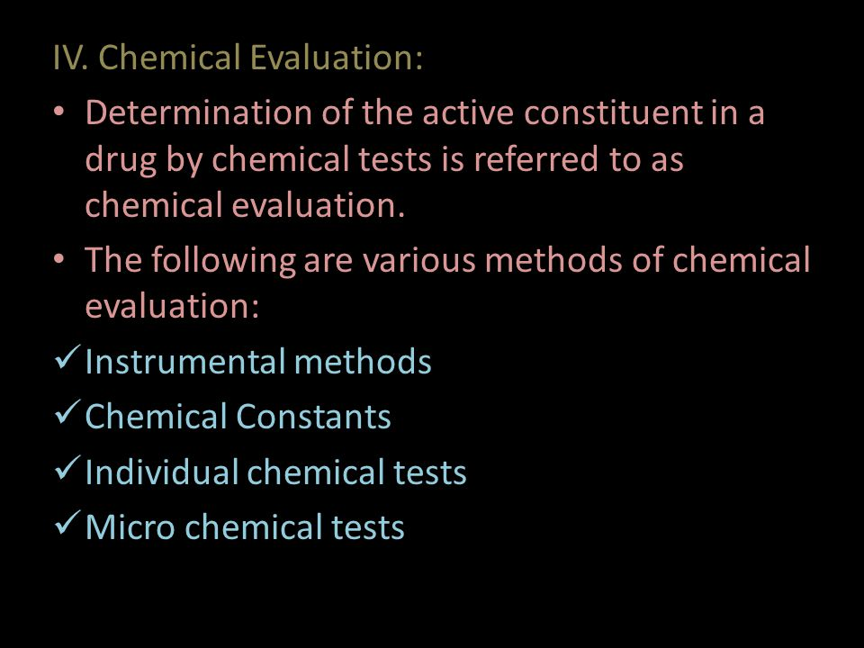 IV. Chemical Evaluation: