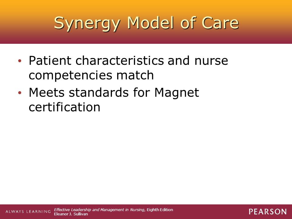 Synergy Model of Care Patient characteristics and nurse competencies match.