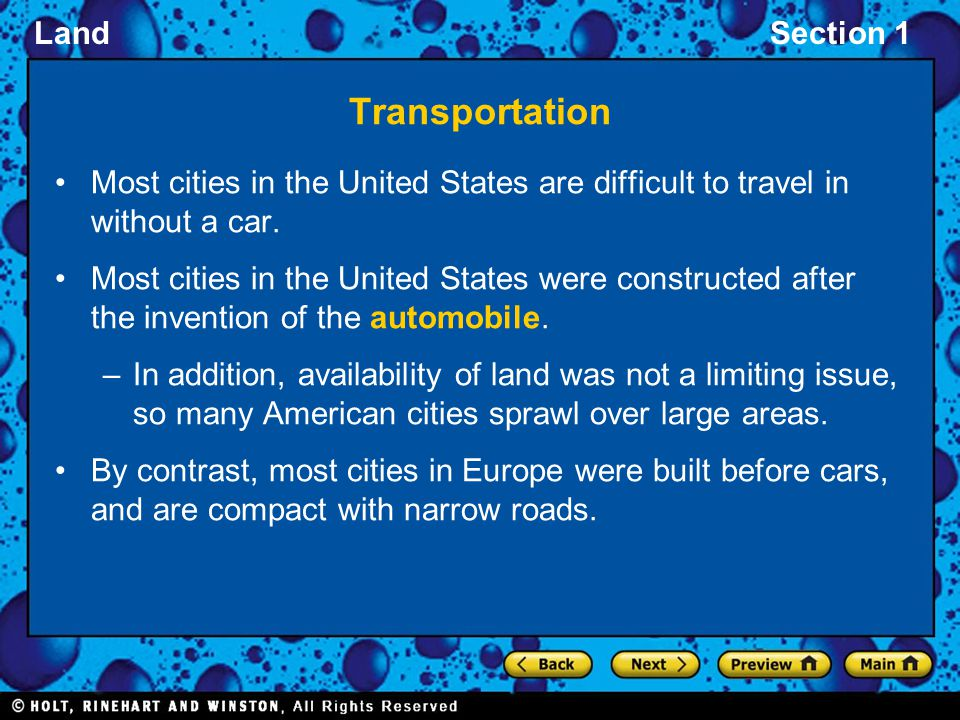 Transportation Most cities in the United States are difficult to travel in without a car.