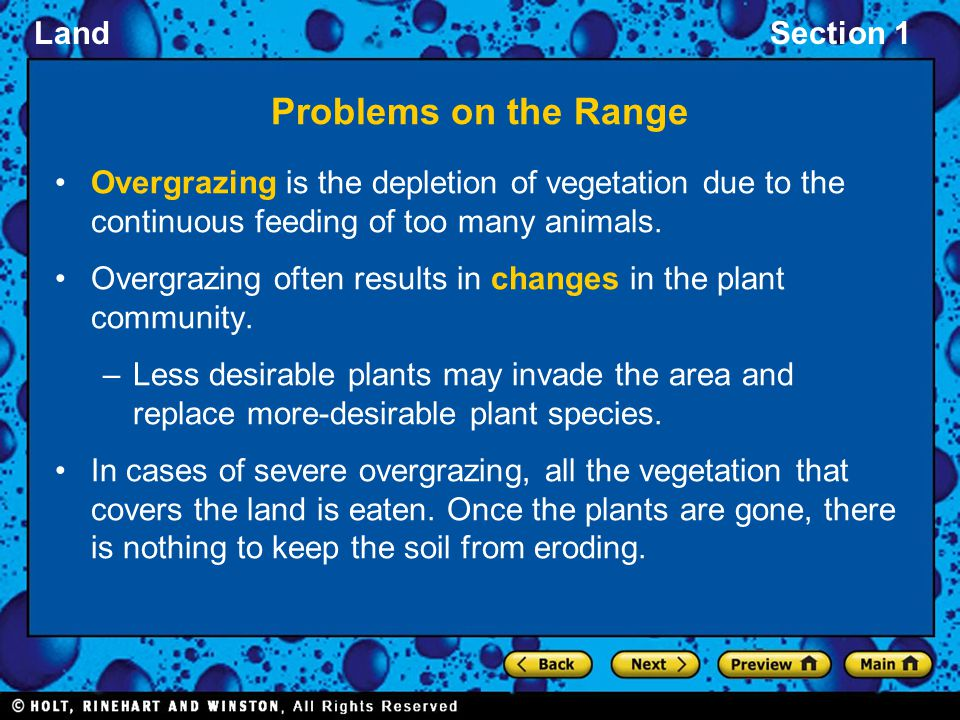 Problems on the Range Overgrazing is the depletion of vegetation due to the continuous feeding of too many animals.
