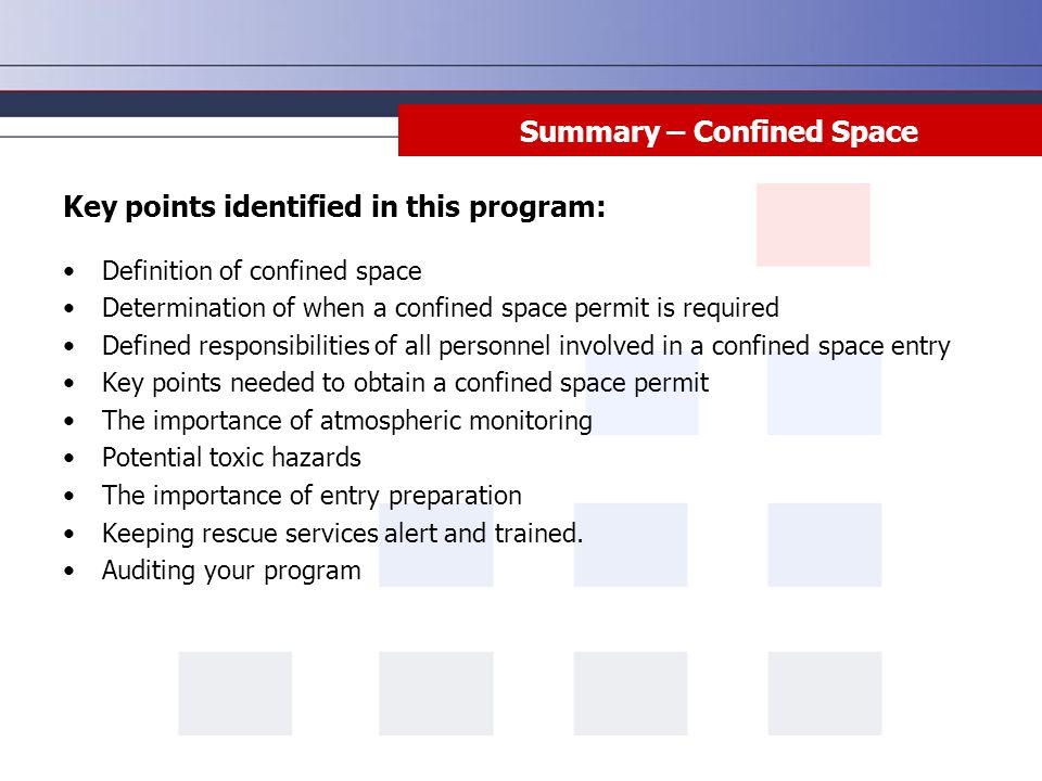 Confined Space Entry This lesson will cover both non-permit