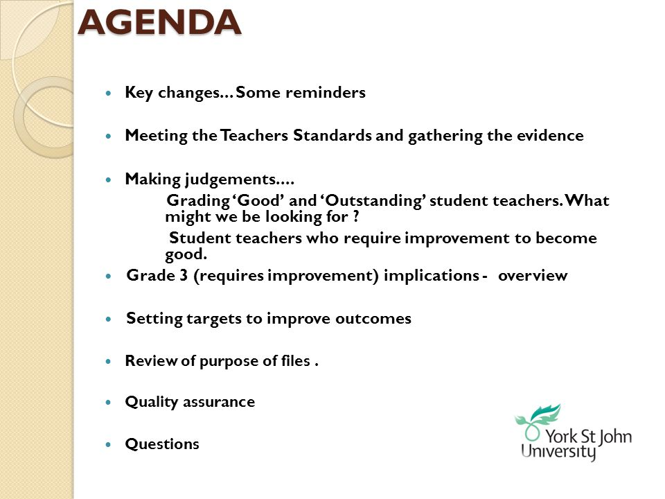 AGENDA Key changes... Some reminders
