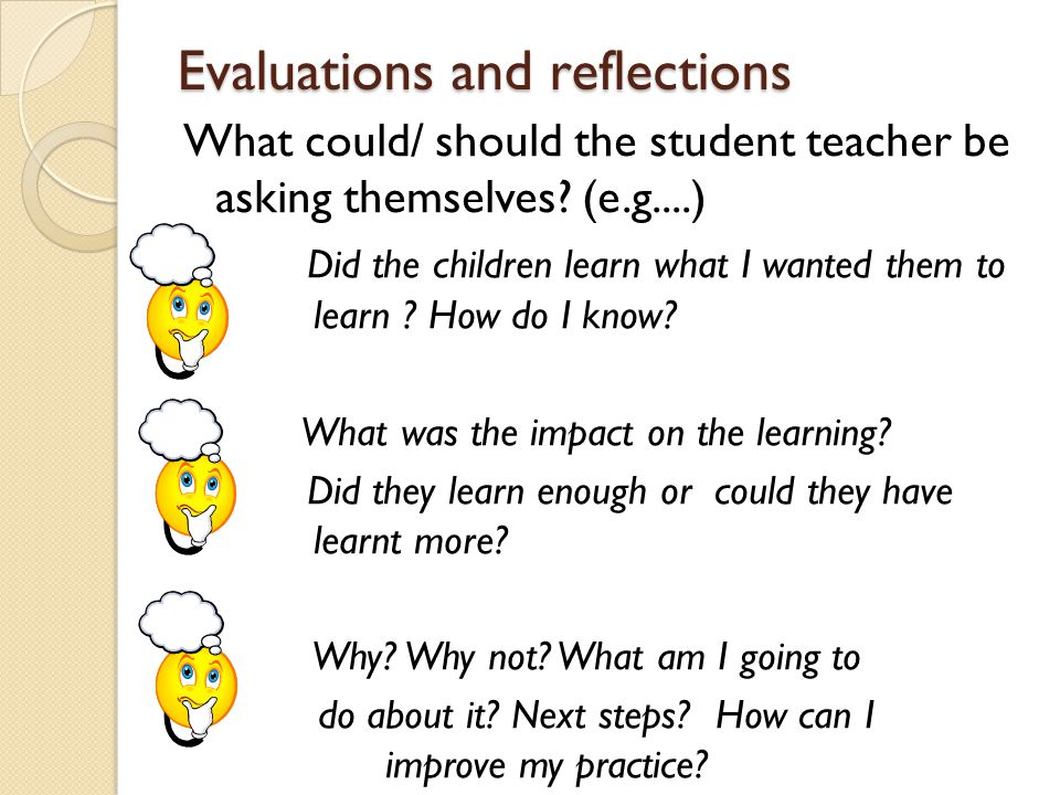 Evaluations and reflections
