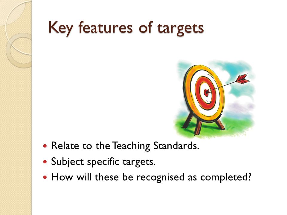 Key features of targets
