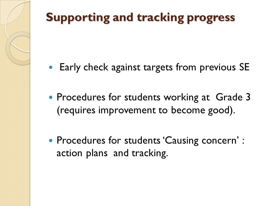 Supporting and tracking progress