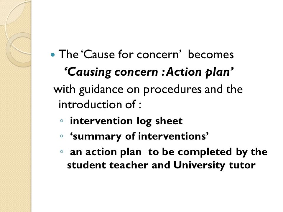 The 'Cause for concern' becomes 'Causing concern : Action plan'