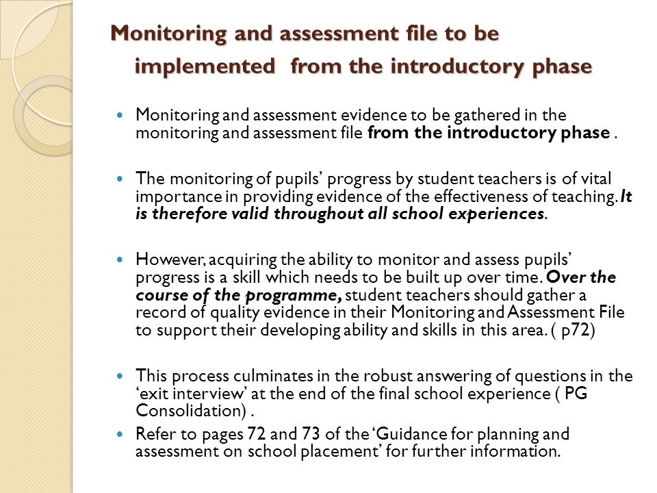 Monitoring and assessment file to be implemented from the introductory phase
