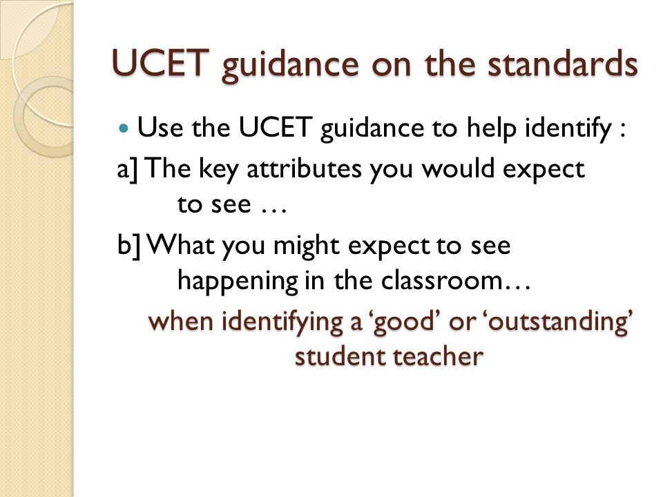 UCET guidance on the standards