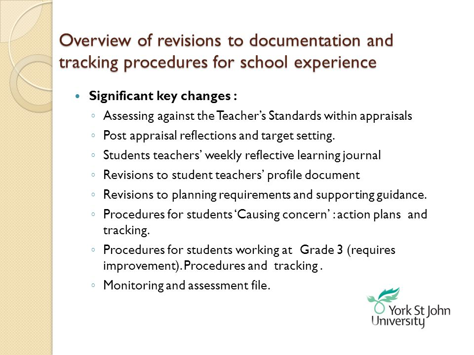 Overview of revisions to documentation and tracking procedures for school experience