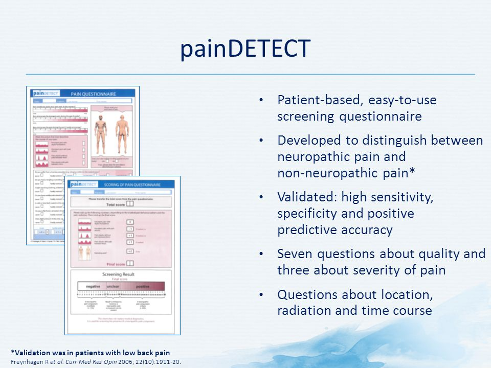 painDETECT Patient-based, easy-to-use screening questionnaire