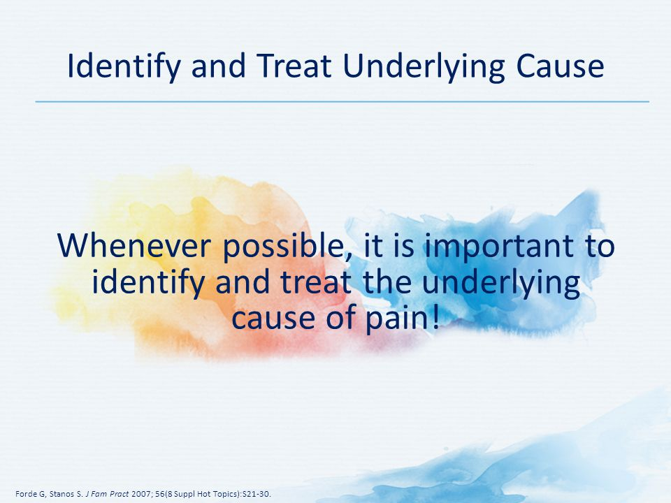 Identify and Treat Underlying Cause