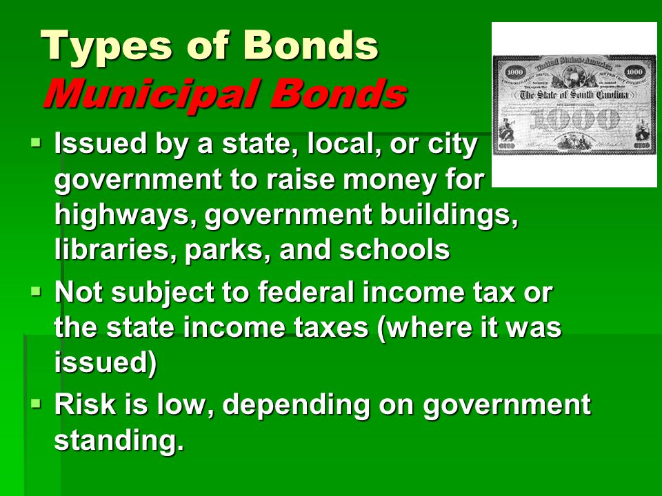 Types of Bonds Municipal Bonds