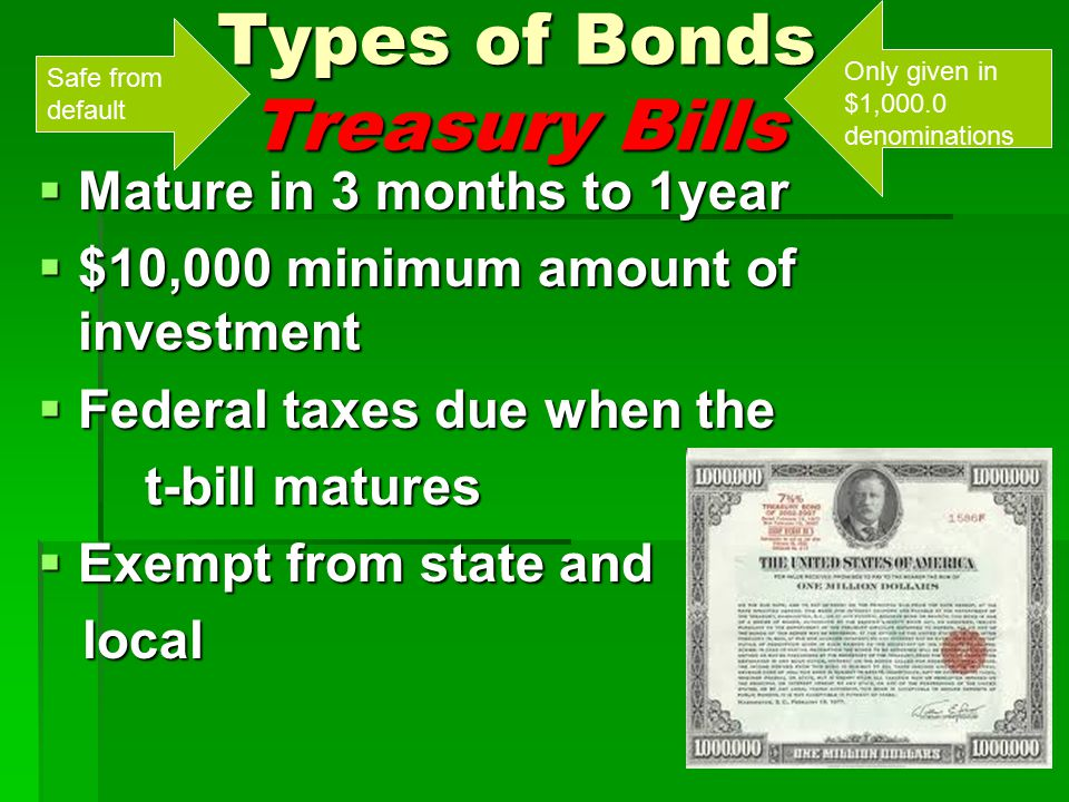 Types of Bonds Treasury Bills
