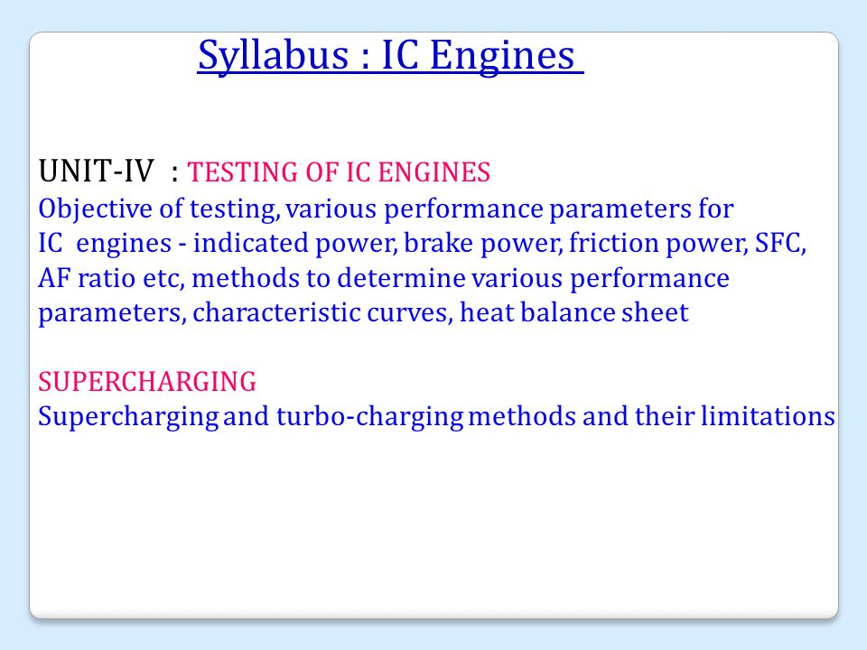 Unit IV Testing of IC Engines & Supercharging.