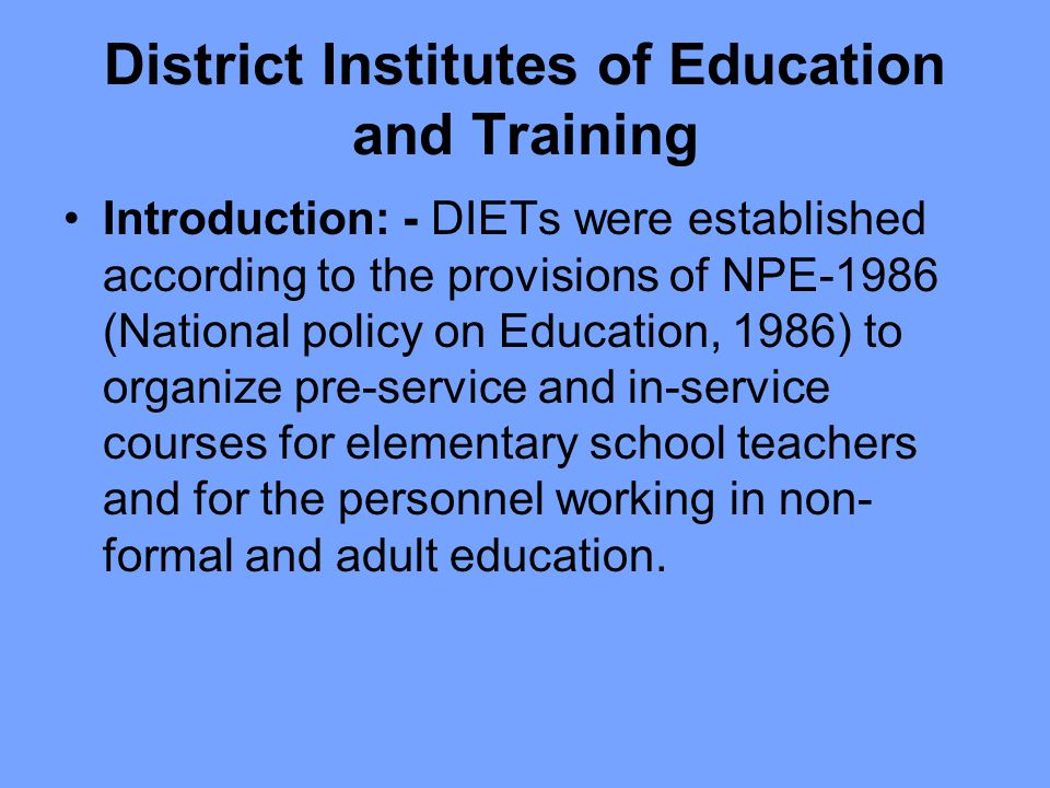 District Institutes of Education and Training - ppt download