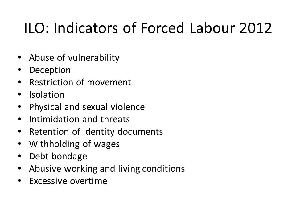 ILO: Indicators of Forced Labour 2012
