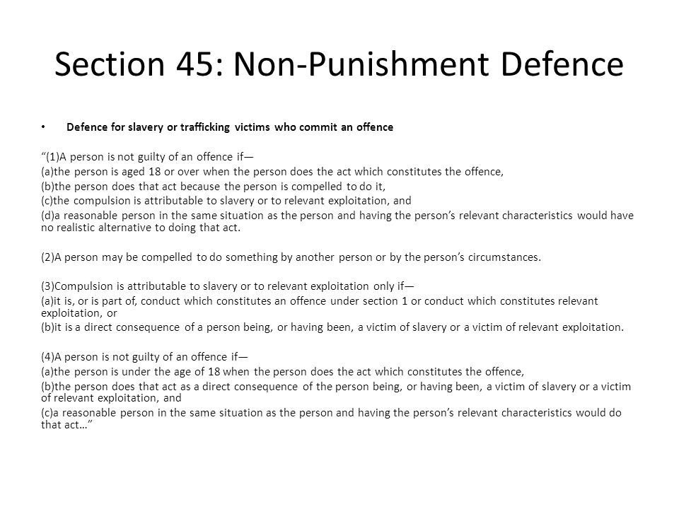 Section 45: Non-Punishment Defence