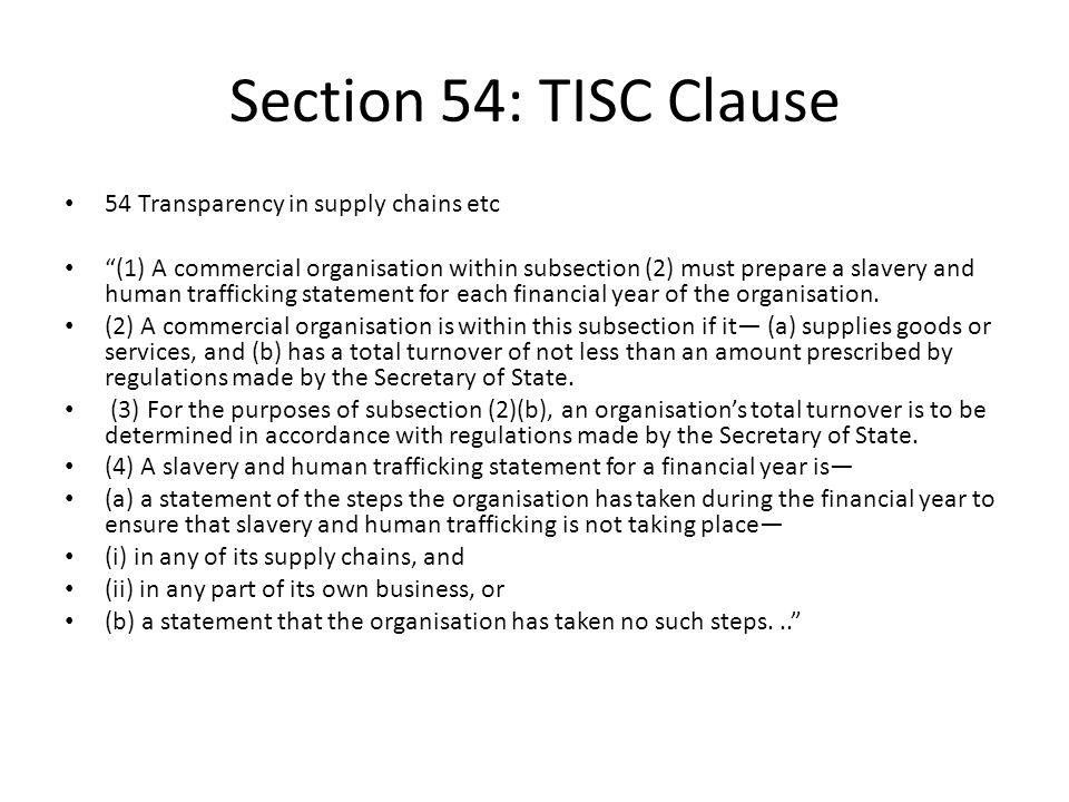 Section 54: TISC Clause 54 Transparency in supply chains etc