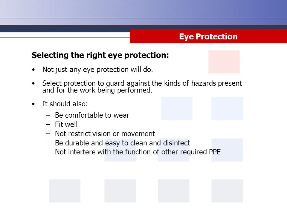 Selecting the right eye protection: