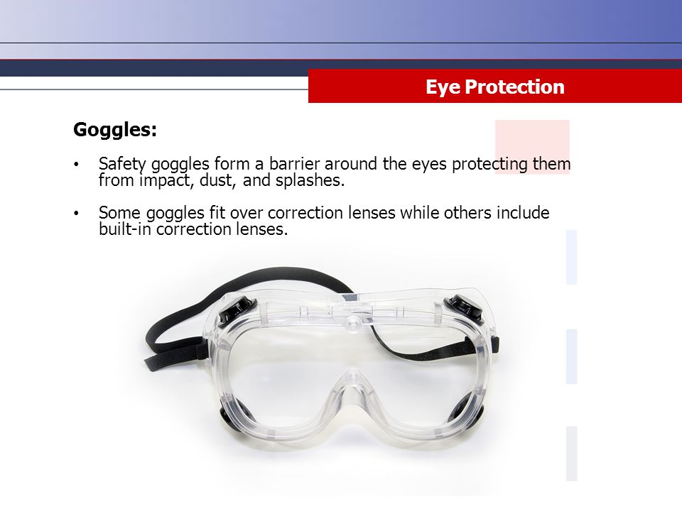 Eye Protection Goggles: