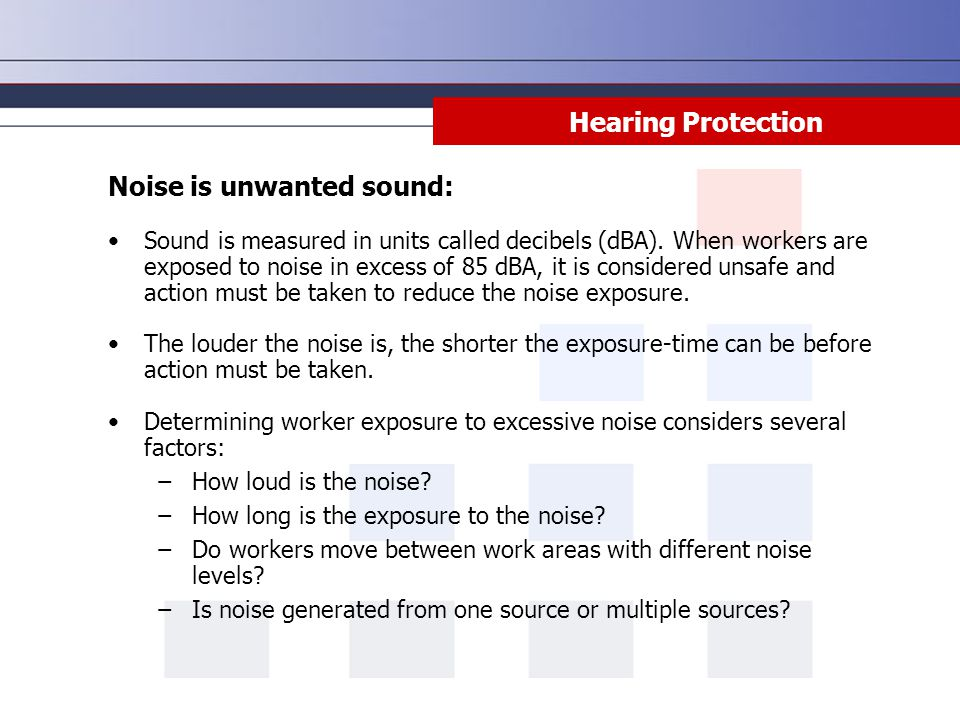 Noise is unwanted sound:
