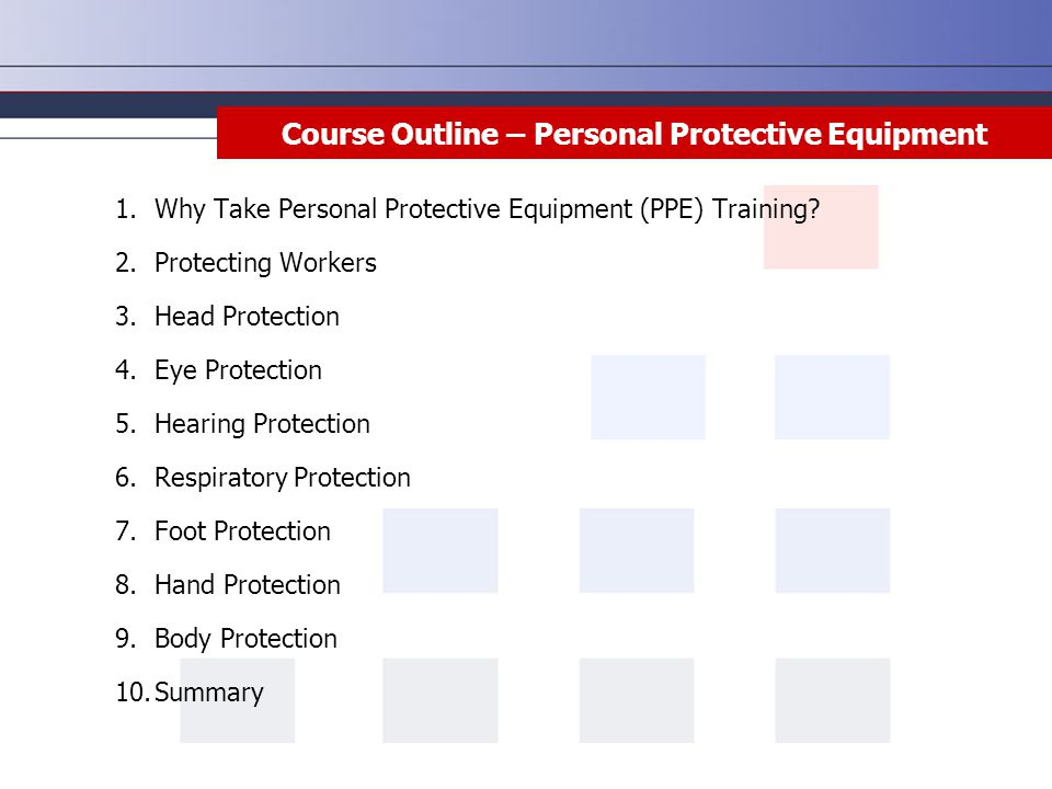 Course Outline – Personal Protective Equipment