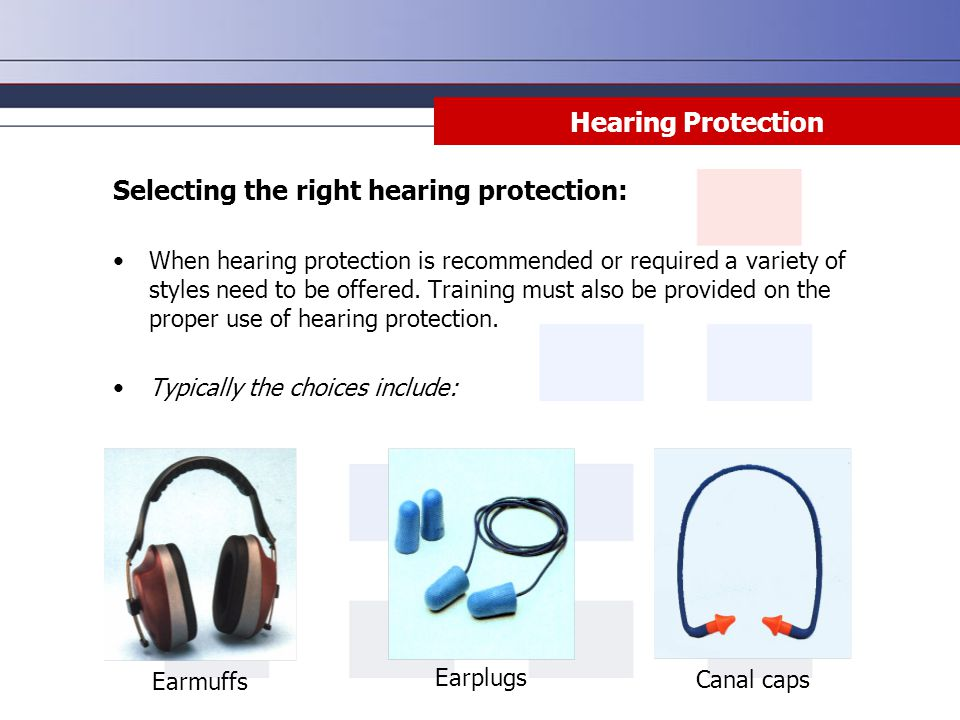 Selecting the right hearing protection: