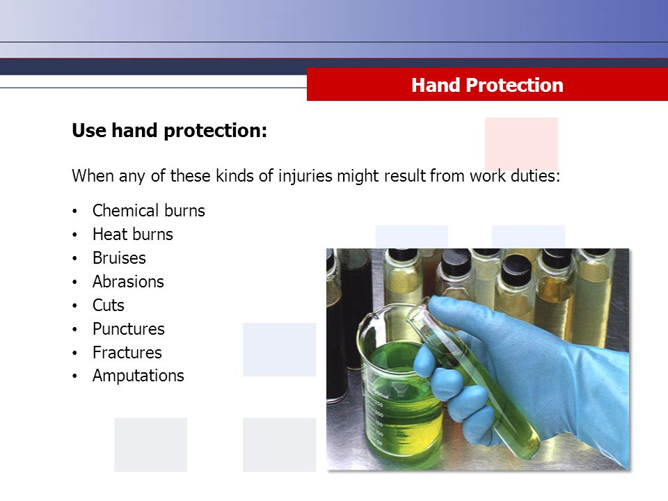 Hand Protection Use hand protection: